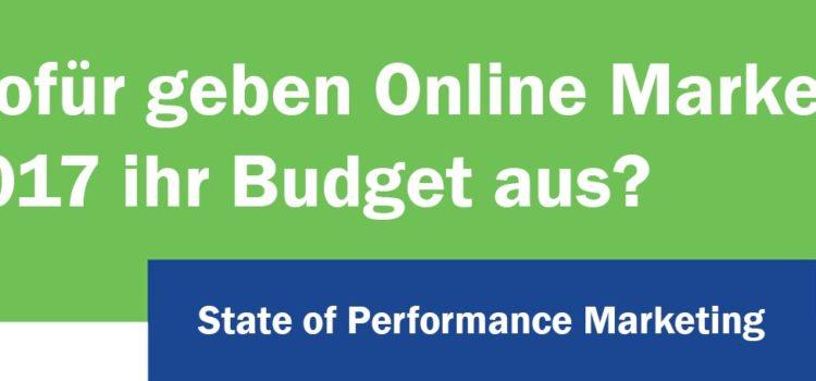 Wofür geben Online Marketer 2017 ihr Budget aus?