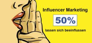 Influencer Marketing - Jeder Zweite ist beeinflussbar