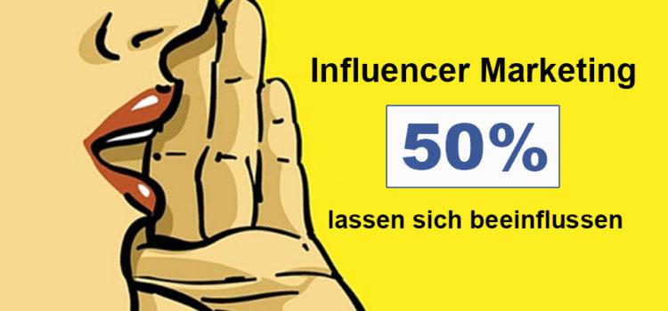 Influencer Marketing: Jeder Zweite lässt sich beeinflussen