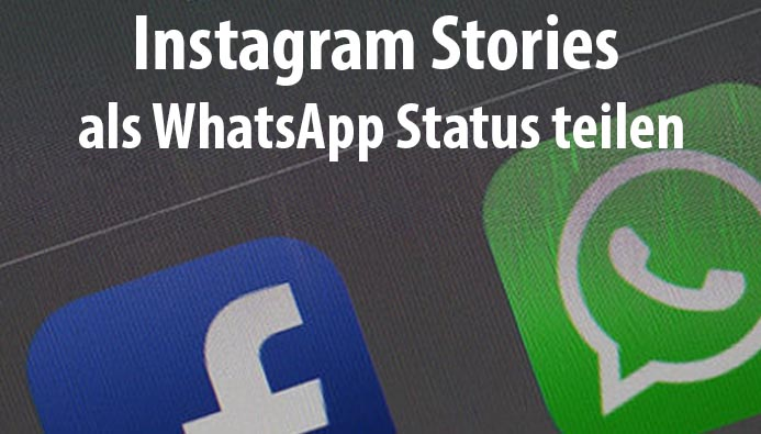 Instagram Stories als WhatsApp Status teilen