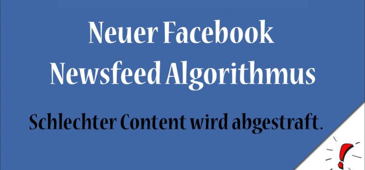Neuer Facebook Newsfeed Algorithmus: Content gewinnt