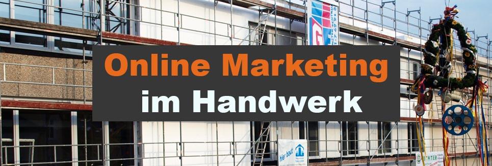 Online Marketing im Handwerk