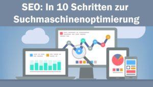 SEO: In 10 Schritten zur Suchmaschinenoptimierung