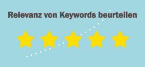 SEO: Relevanz von Keywords und Suchbegriffen beurteilen