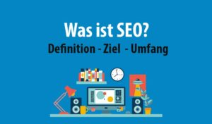 Was ist SEO Optimierung?