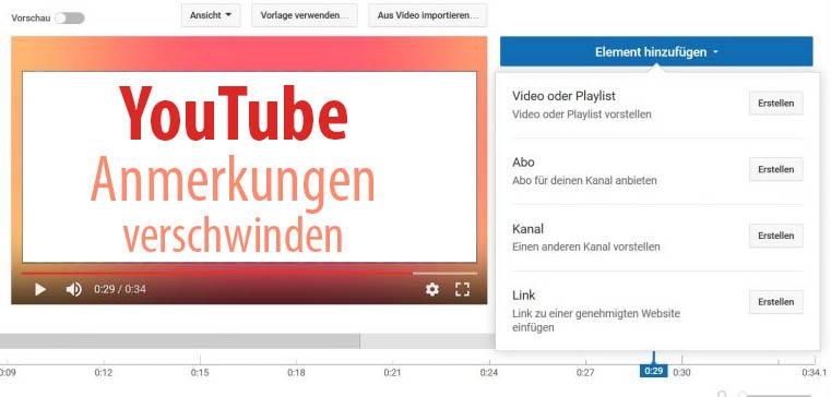 YouTube Anmerkungen verschwinden