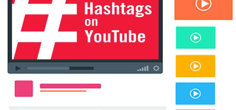YouTube Hashtags: Mehr Sichtbarkeit für YT Videos durch Hashtags
